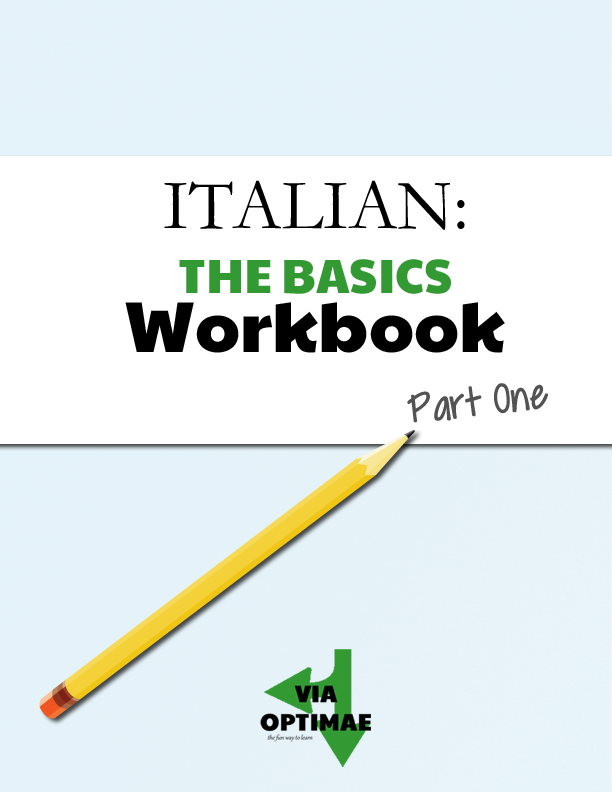 ITALIAN: THE BASICS Workbook by Via Optimae Cover, available exclusively to subscribers http://eepurl.com/L9TOX