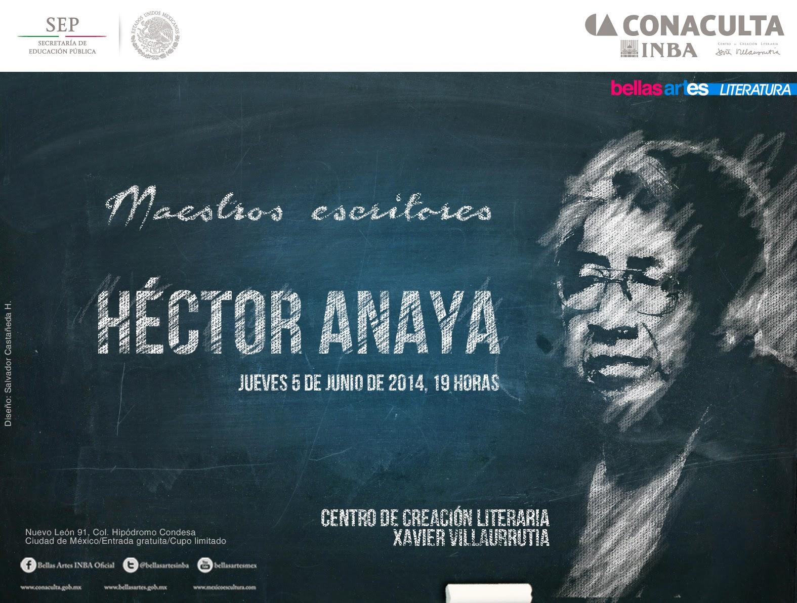 """El ciclo """"Maestros escritores"""" presenta a Héctor Anaya en el @CCLXV"""