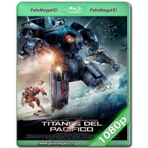 TITANES DEL PACIFICO (2013) WEB-DL 1080P HD MKV ESPAÑOL LATINO