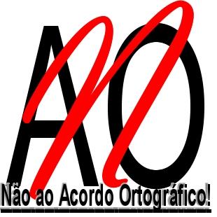 Não ao Acordo Ortográfico!