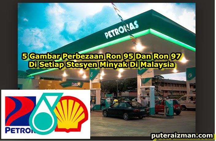 5 Gambar Perbezaan Ron 95 Dan Ron 97 Di Setiap Stesyen Minyak Di Malaysia