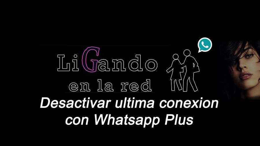 truco para el whatsapp plus