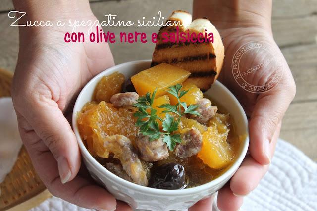 ricetta zucca a spezzatino con olive nere e salsiccia ricetta siciliana ipasticcidiluna foodblogger