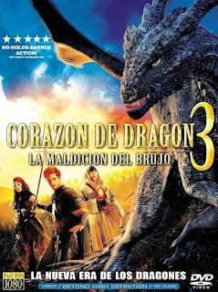 Corazón De Dragón 3: La Maldición del Brujo / Dragonheart 3 Poster