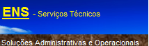 ENS - Serviços Técnicos. Gestão administrativa, documental e operacional.