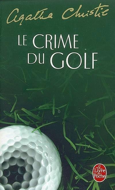 http://lectures-de-vampire-aigri.blogspot.fr/2014/07/le-crime-du-golf-dagatha-christie.html