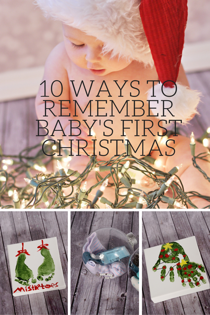 10 Ways to Remember Baby s First Christmas - Housewife Eclectic c3aec2c59f7