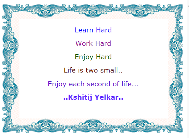 Motivational Quotes : Life is Two small - Kshitij Yelkar