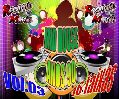 CD MID DANCE ANOS 90 VOL.03 RDM PRODUCAO EXCLUSIVO 23.08.2015
