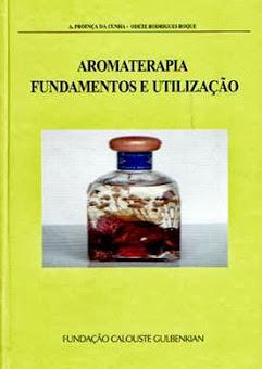 Aromaterapia - Fundamentos e Utilização