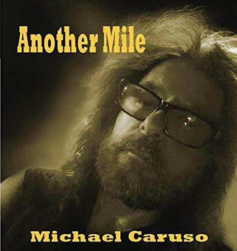 Another Mile - Michael Caruso