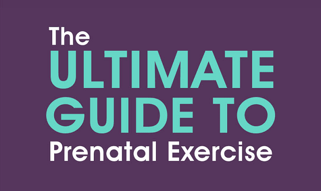 The Ultimate Guide to Prenatal Exercise
