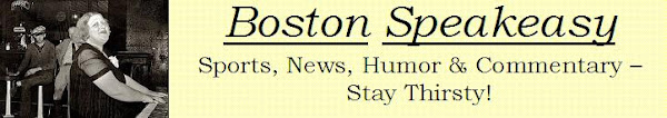 Boston Speakeasy - Sports, News, Humor & Commentary - Stay Thirsty!