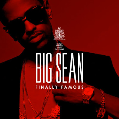 big sean album finally famous. images Big Sean – Finally