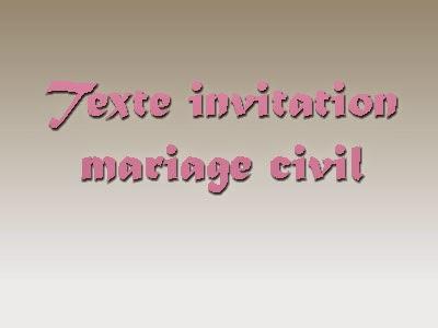 Texte invitation mariage civil