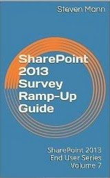 ... SharePoint 2013 Survey Ramp-Up Guide (SharePoint 2013 End User Series