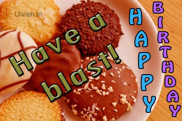 Happy birthday e greetings and wishes, With lots of sweet crispy cookies .