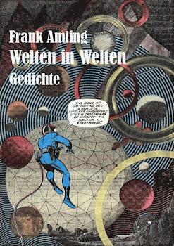 Welten in Welten. Gedichte (2011)