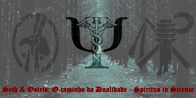 Seth & Osiris: O caminho da Dualidade - Spiritus in Science