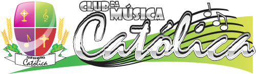 Letras, Cifras e Partituras Católicas - Club da Música Católica