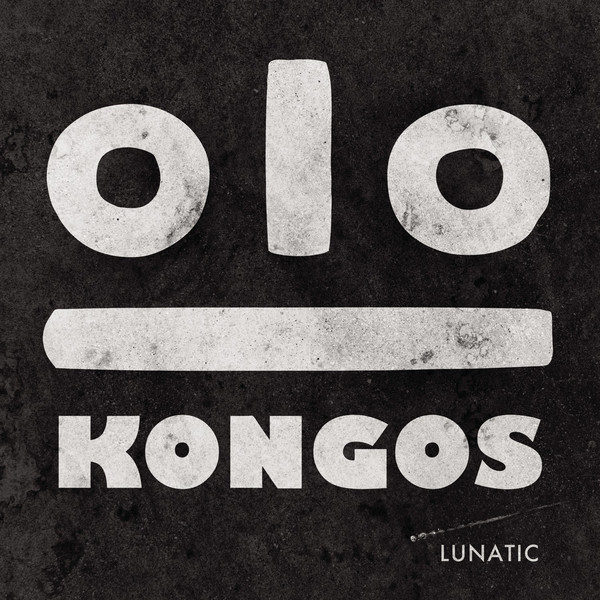 KONGOS - Lunatic Cover