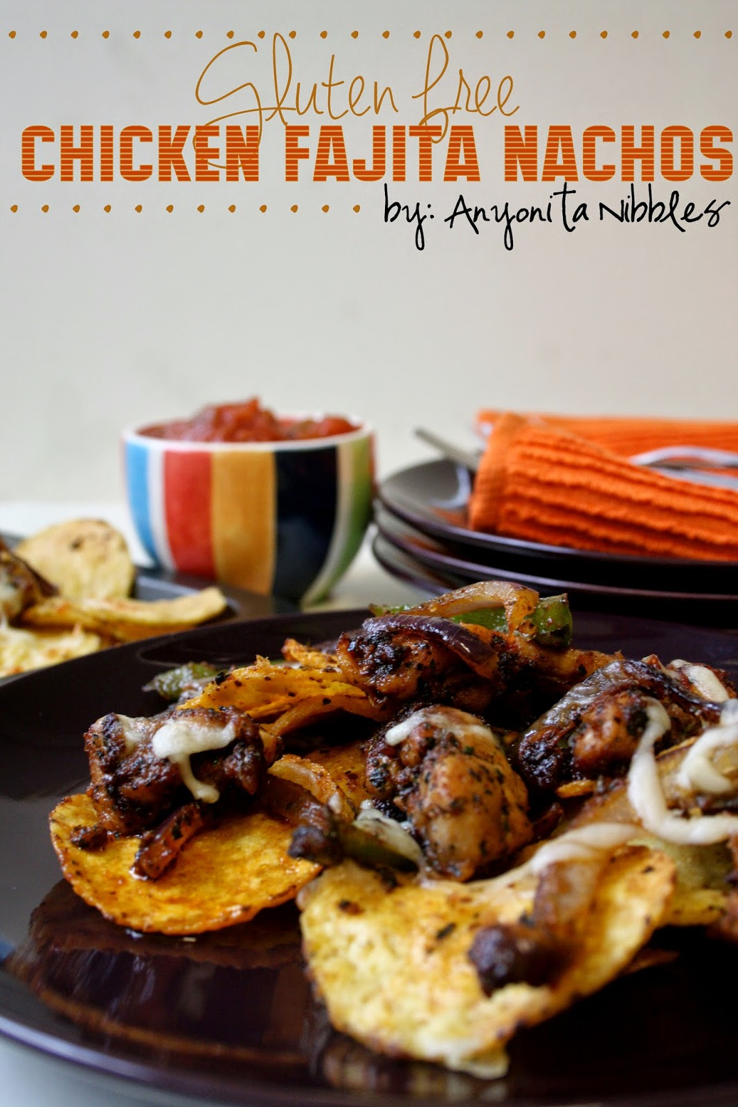 Gluten Free Chicken Fajita Nachos from Anyonita-nibbles.co.uk