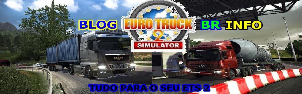 Euro Truck Simulator 2  BR INFO