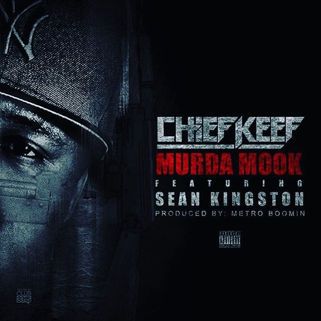 Chief Keef - Murda Mook (Feat. Sean Kingston)