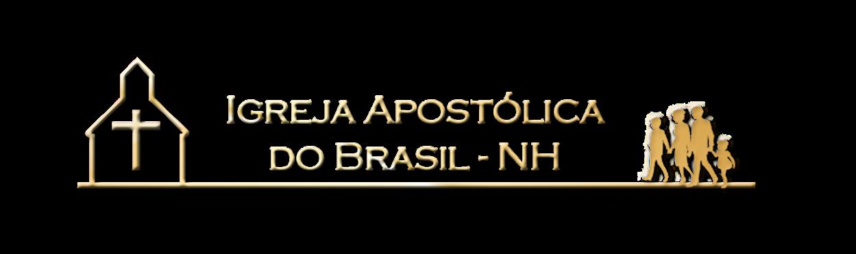 Igreja Apostólica do Brasil                               Novo Hamburgo