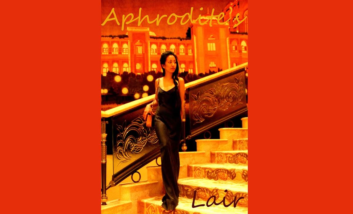 APHRODITE'S LAIR