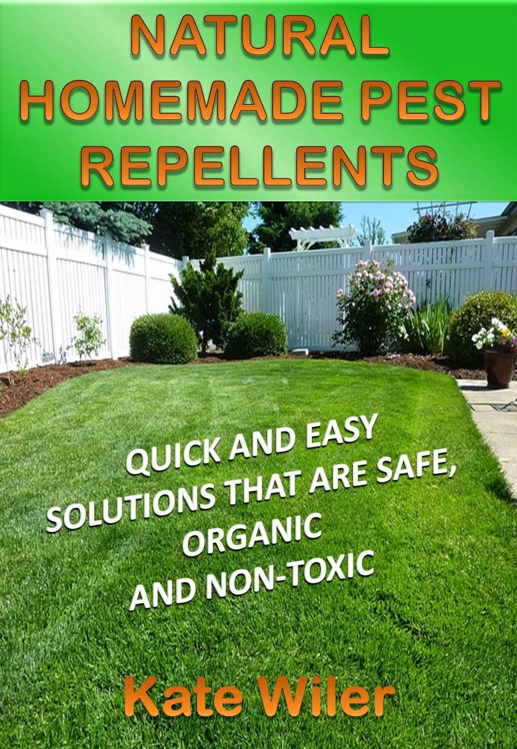 Review of NATURAL HOMEMADE PEST REPELLENTS by Kate Wiler