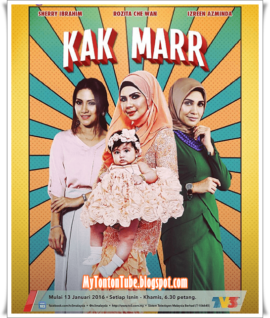 Drama Kak Marr (2016) Slot Iris TV3 - Full Episode