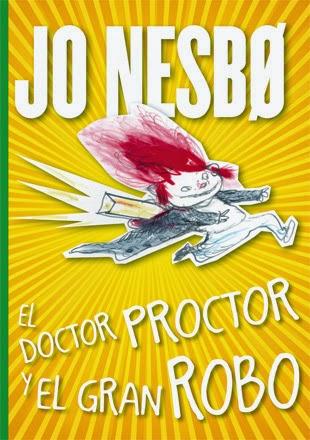 http://www.lagaleraeditorial.com/es/el-doctor-proctor-y-el-gran-robo-978-84-246-4582-3#.VNPQ5cae1yw
