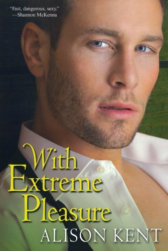 With Extreme Pleasure by Allison Kent