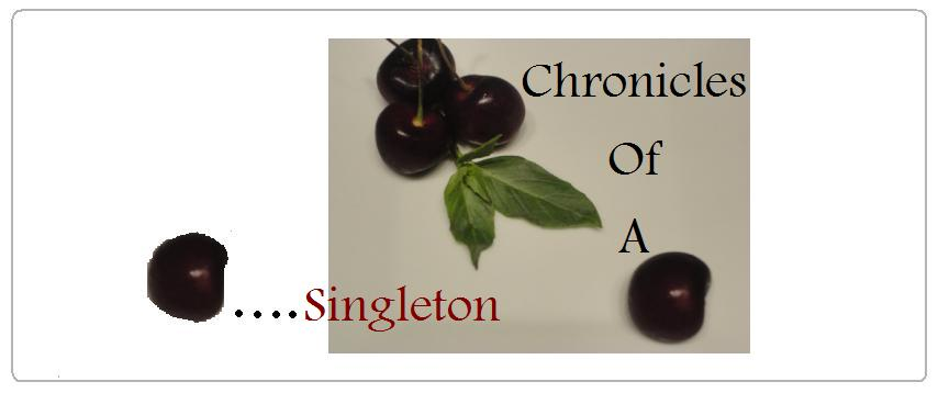 Chronicles of a Singleton