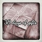 30 days of gifts