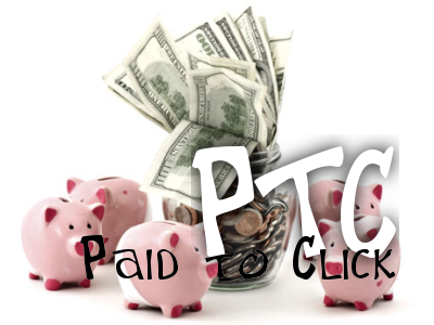 TOP 3 : PTC or Paid to Click Sites
