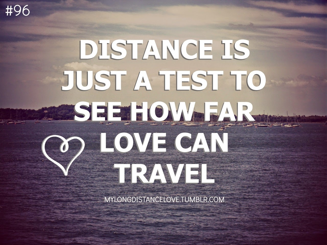 I Love You Quotes Long Distance : Thus long distance relationship quotes for her and for him