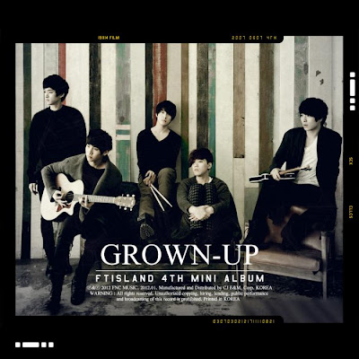 F.T. Island Fourth Mini Album GROWN-UP