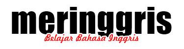 Meringgris - Belajar Bahasa Inggris