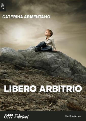 http://3.bp.blogspot.com/-xlpPGOKejP8/Tdpeu6zpDYI/AAAAAAAAAFY/BDXu6meV3YI/s1600/libero+arbitrio.jpg