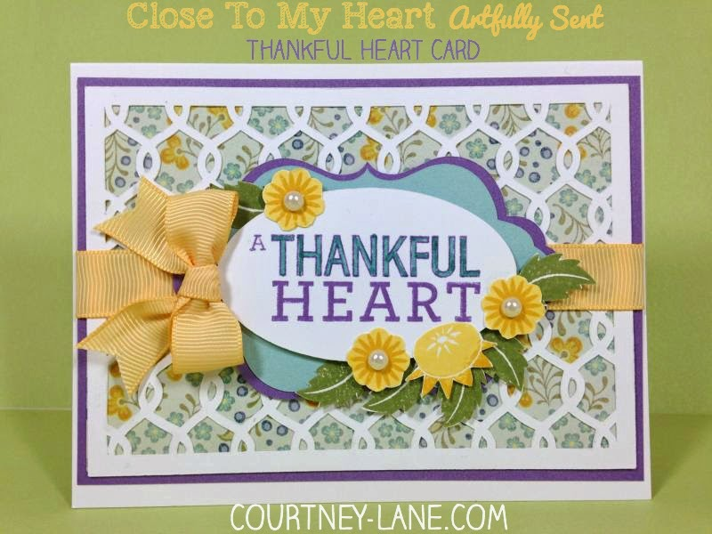 Close To My Heart Artfully Sent Cricut Cartridge Thankful Heart card