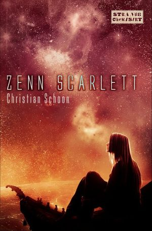 Book Cover: Zenn Scarlett by Christian Schoon