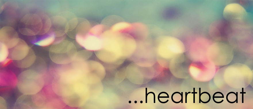 ...heartbeat