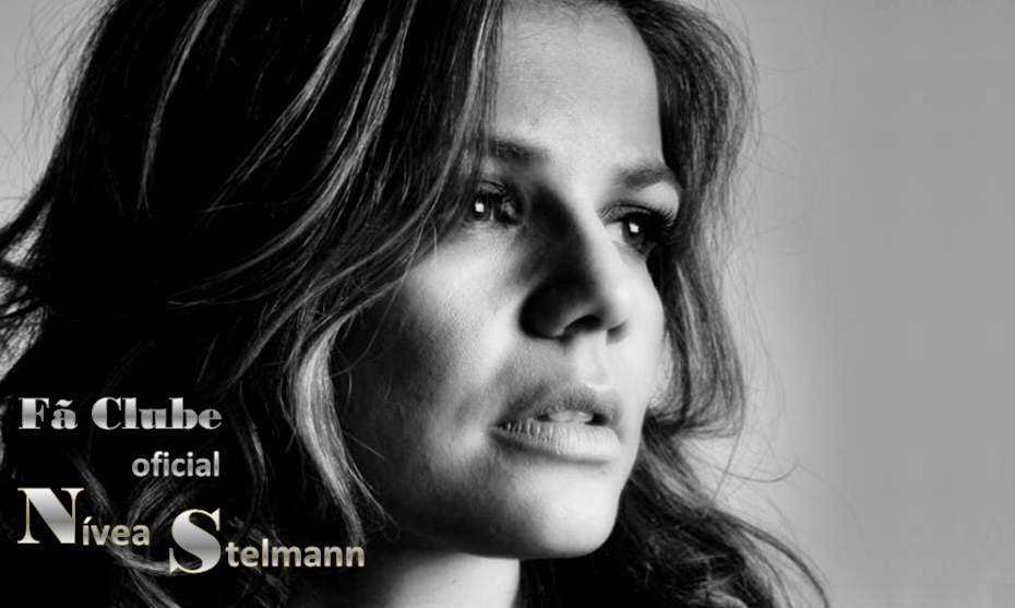 º Nívea Stelmann - Fã Clube Oficial: Sua maior fonte de informações sobre a atriz Nívea Stelmann.