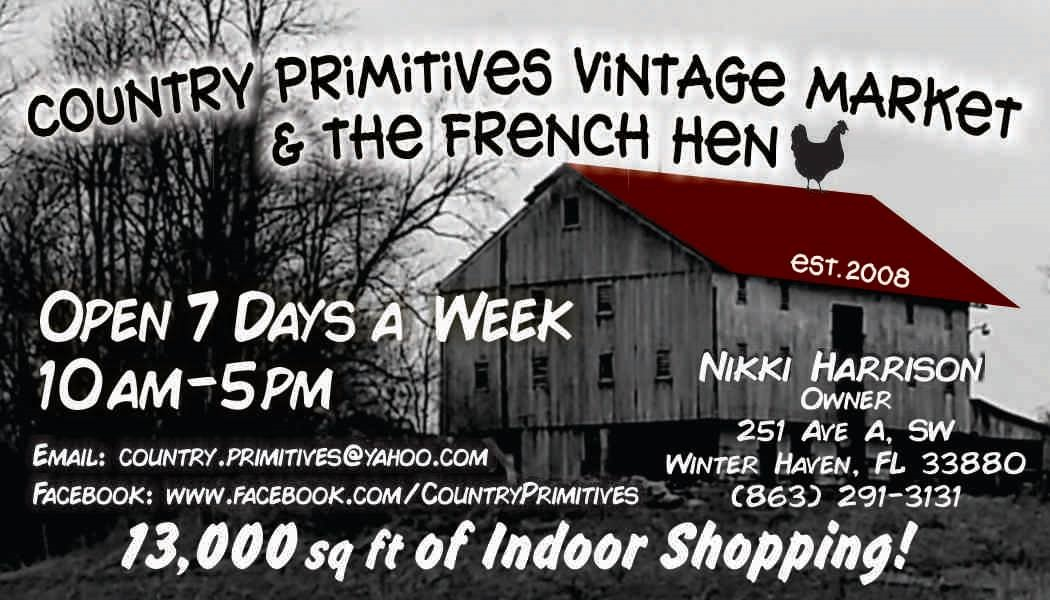 Country Primitives Vintage Market & The French Hen