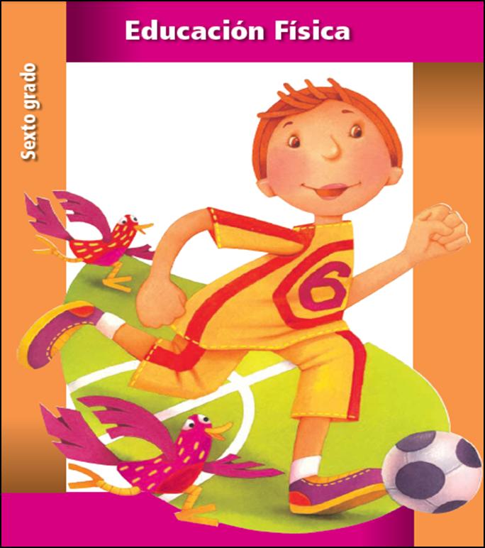 Libro de texto de educación física para sexto grado (2013 - 2014)
