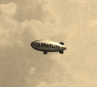 No, just the MetLife Blimp