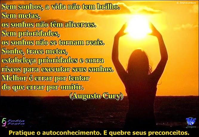 Mensagem no dia - 22/07/2014 - Mensagem de Augusto Cury