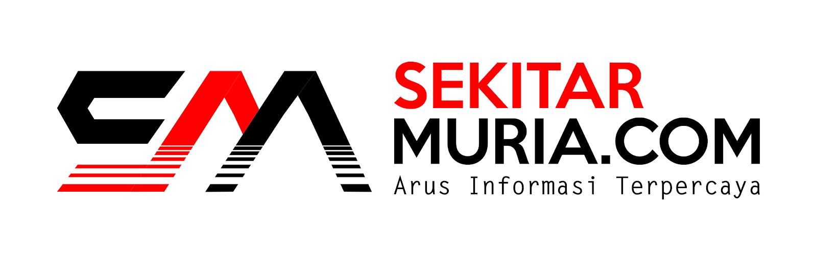 SEKITARMURIA.COM I Arus Informasi Terpercaya